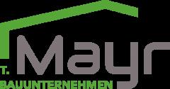 T. Mayr Bauunternehmen GmbH